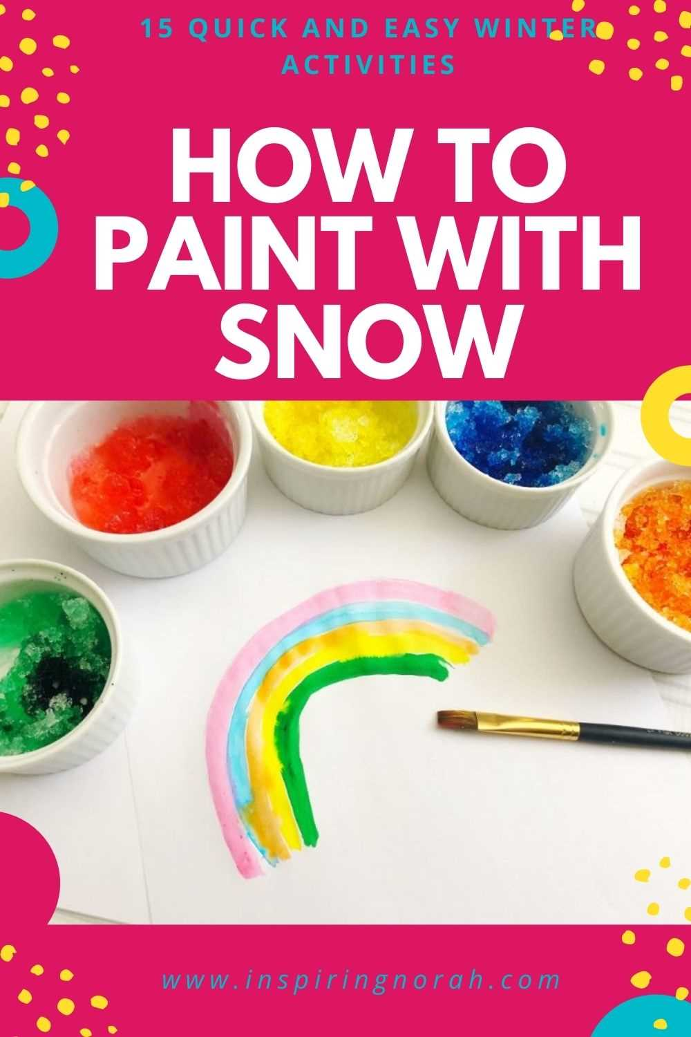 HOW TO PAINT WITH SNOW