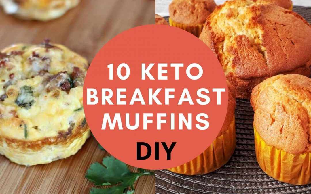 10 keto breakfast Muffins- How Do You Make keto Muffins for breakfast?