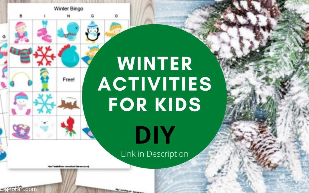 Winter Activities For Kids – Best Indoor And Outdoor Winter Activities